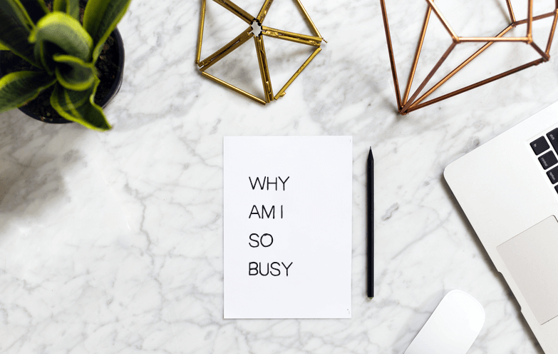 why-am-i-so-busy